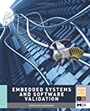 img - for Embedded Systems and Software Validation (Morgan Kaufmann Series in Systems on Silicon) book / textbook / text book