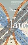 The Diamond Lane, Karen Karbo, 098936044X