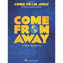 Come from Away: A New Musical Vocal Line with Piano Accompaniment