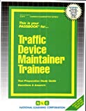 Traffic Device Maintainer Trainee, Jack Rudman, 0837308143
