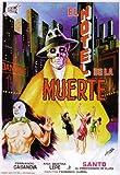 Santo en el hotel de la muerte Poster Movie Mexican 11x17 Santo Luis Arag?n Alfredo Wally Barr?n