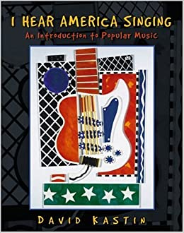 Book I Hear America Singing: An Introduction to Popular Music