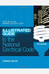 Illustrated Guide to the NEC (Illustrated Guide to the National Electrical Code (NEC)) Paperback
