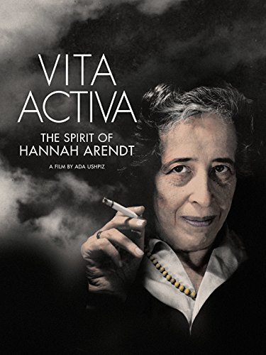 Portable 2016 System - Vita Activa: The Spirit of Hannah Arendt