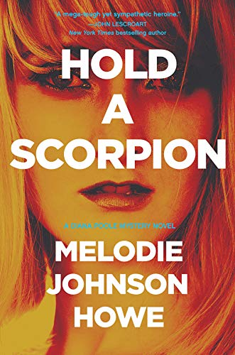Image of Hold a Scorpion: A Diana Poole Thriller (Diana Poole Mysteries)