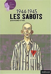 44-45 : La déportation, les sabots par Vittori