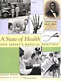 A State of Health: New Jersey's Medical Heritage