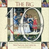 img - for The Big 10 for Little Saints book / textbook / text book