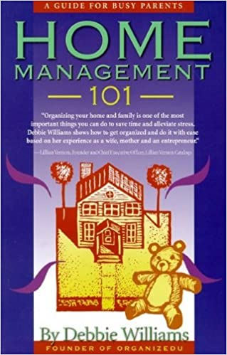 Book Home Management 101: A Guide for Busy Parents