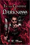 In the Company of Darkness, Brian Bloor, 1424155096