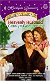 Heavenly Husband, Carolyn Greene, 0373035160
