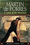 img - for Martin de Porres: A Saint of the Americas (15 Days of Prayer) book / textbook / text book