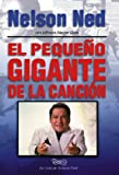 Pequeno Gigante de la Cancion (Little Giant of Song), Ned Nelson, 0829703721