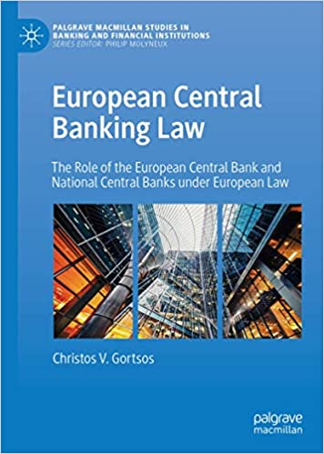 Image for European Central Banking Law: The Role of the European Central Bank and National Central Banks under European Law (Palgrave Macmillan Studies in Banking and Financial Institutions)