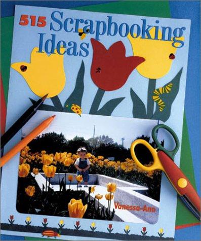 Read Online 515 Scrapbooking Ideas PDF