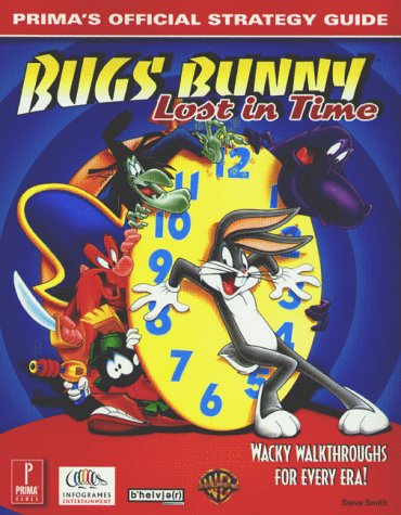 Bugs Bunny: Lost in Time (Prima's Official Strategy Guide) by Brand: Prima Games