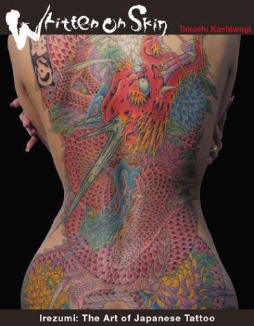 Written On Skin: Irezumi: The Art Of Japanese Tattoo