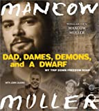 img - for Dad, Dames, Demons, and a Dwarf CD (Illinois) book / textbook / text book