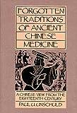 Forgotten Traditions in Ancient Chinese Medicine, Hsu Ta-chun, 0912111240