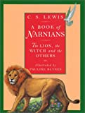 A Book of Narnians, C. S. Lewis, 0060250097