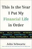 This is the Year I Put My Financial Life in Order