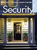 Home Security, Better Homes and Gardens Editors, 0696209349