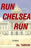 Run, Chelsea, Run, Al Tarvin, 0964325039