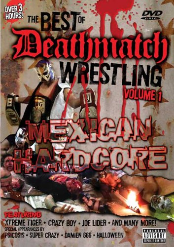 the-best-of-deathmatch-wrestling-vol-1-mexican-hardcore