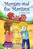 Morgan and the Martians: A funny play for kids