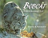 Bobcat, Stephen R. Swinburne, 1563978431