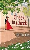 Cheek to Cheek, Willa Hix, 0821773577