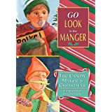 Go Look In the Manger/Candy Maker's Christmas