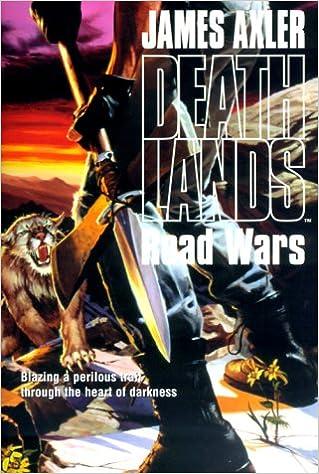 Deathlands Road Wars James Axler 9781552044254 Amazon Com Books