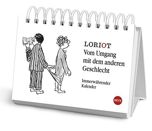 Loriot: Vom Umgang mit dem anderen Geschlecht - Kalender 2016