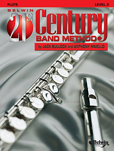 Belwin 21st Century Band Method, Level 2 flute (Belwin 21st Century Band Method)