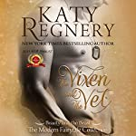 The Vixen and the Vet: A Modern Fairytale, Book 1 | Katy Regnery