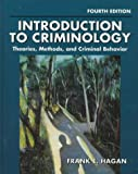 Introduction to Criminology : Theories, Methods, and Criminal Behavior, Hagan, Frank E., 0830414789