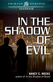 In the Shadow of Evil (Shadows and Light Book 3) by [Weeks, Nancy C]