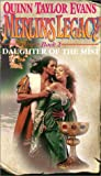 Daughter of the Mist, Quinn Taylor Evans and Kensington Publishing Corporation Staff, 0821767534