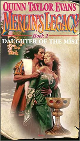 Merlins Legacy: Daughter of the Mist