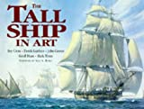 The Tall Ship in Art: Roy Cross, Derek Gardner, John Groves, Geoff Hunt, Mark Myers