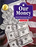 Our Money, Karen Bornemann Spies, 0761326200
