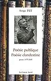 Poésie publique, poésie clandestine - poèmes 1975-2001