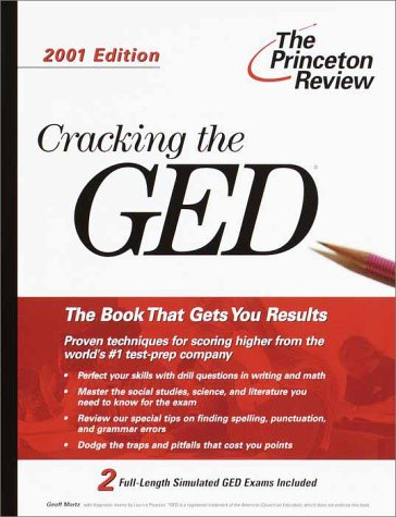 Cracking the GED, 2001 Edition (Princeton Review: Cracking the GED)