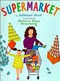 Supermarket!, Kathleen Krull, 0823415465