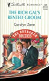 The Rich Gal's Rented Groom, Carolyn Zane, 0373193394