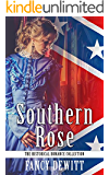 Southern Rose (The Historical Romance Collection Book 6)