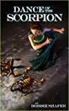 Dance of the Scorpion (Dragonfly Chronicles Book 2)