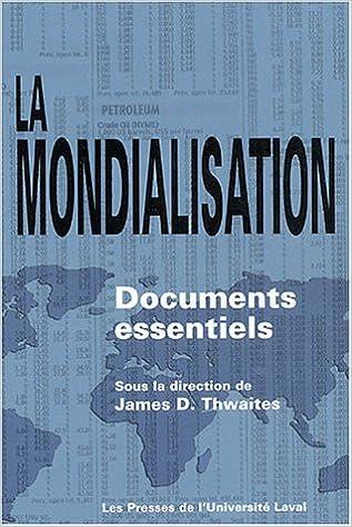 Livre La mondialisation : Documents essentiels pdf