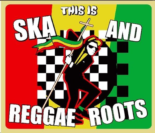 This Is Ska & Reggae Roots